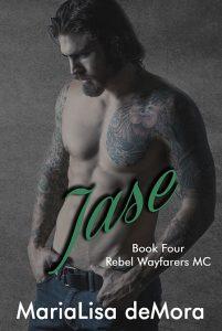 Cover - Jase, book #4, Rebel Wayfarers MC book series