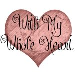 With My Whole Heart Series Logo